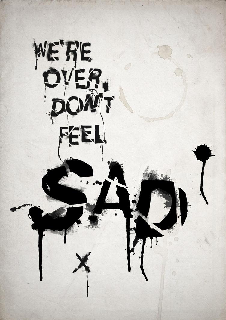 typographic emotion sad by enn srsbusiness on deviantart