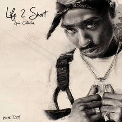 2pac Life 2 Short Cd Cover by Piurek