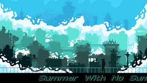 Summer With No Sun (track in description)