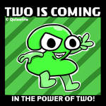 Two is Coming