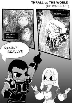 Thrall vs World... of Warcraft