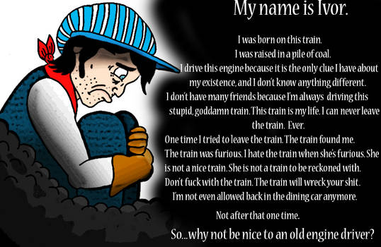 My Name is Ivor. I'm an Engine Driver.