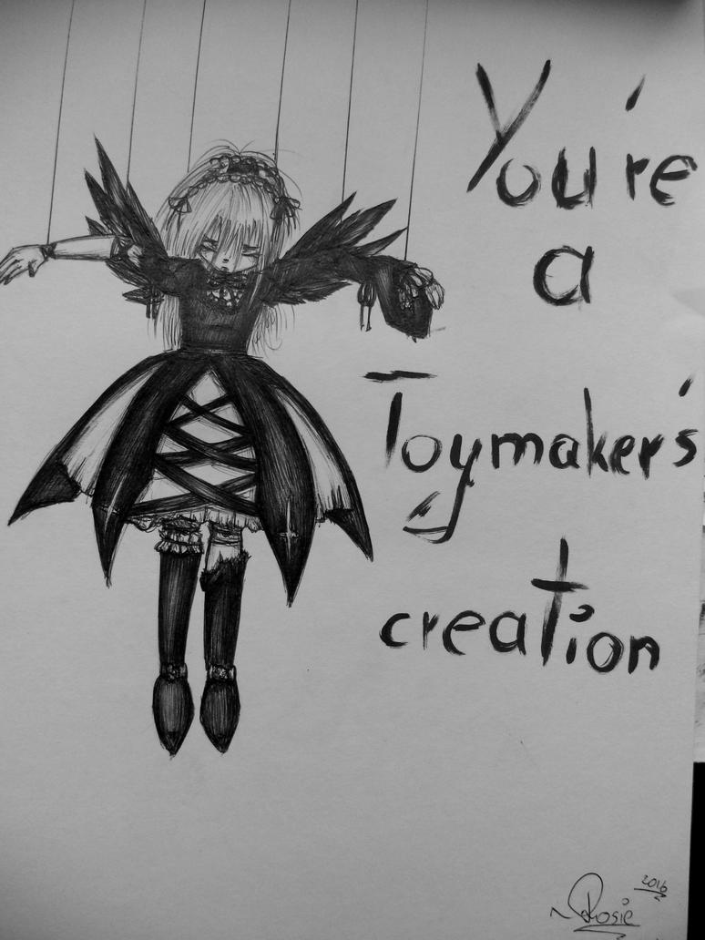 You're a toymaker's creation by McJusti