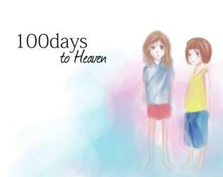 100 Days to Heaven by JijXaldin