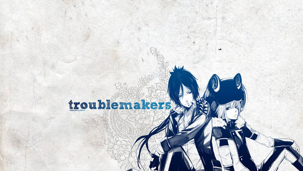 W.02 - Troublemakers