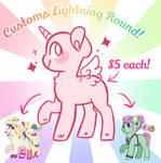Customs Lightning Round! (OPEN)