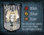 Whyatt R. Wagner [Don't Starve MOD] [UPDATED!]