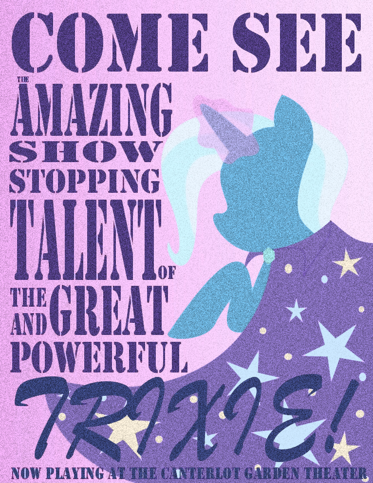 One Final Change Great_and_powerful_trixie_poster_by_aquamarinedesign-d4jk70i
