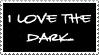 i love the dark by spidermonkey-lol
