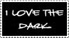 i love the dark by spidermonkey-lol