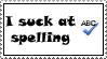 shameful spelling by spidermonkey-lol