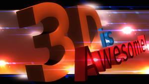 3D is Awesome by Omar6