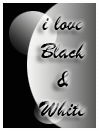 i love b and W by SheilaBrinson