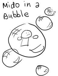 Mido in A Bubble