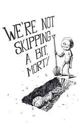 Not Skipping a Bit, Morty by YopparattaNoSaru