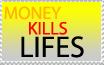 Money kills Lifes-Stamp by zigaudrey