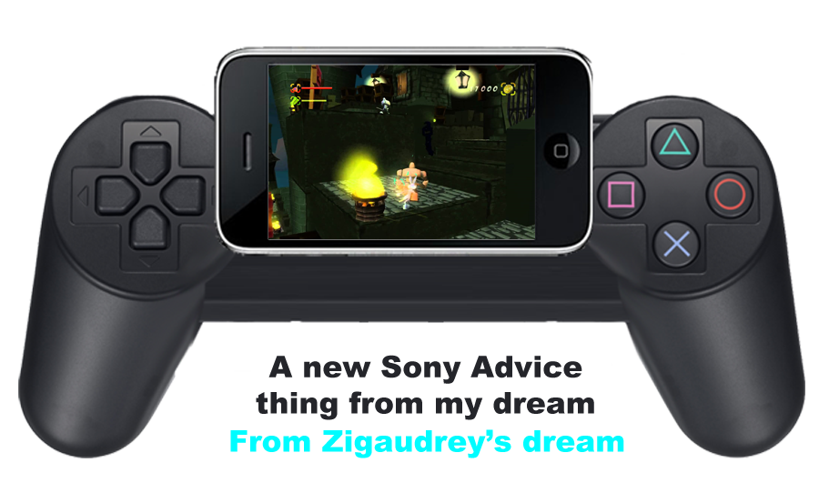 An new Sony advice from my Dream by zigaudrey