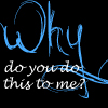 Why by OhSweetSerenity71892