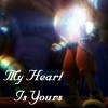 My Heart Is Yours by OhSweetSerenity71892