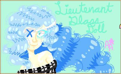 Lieutenant Glass Doll by GalacticMangaka