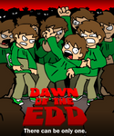 Dawn of the Edd