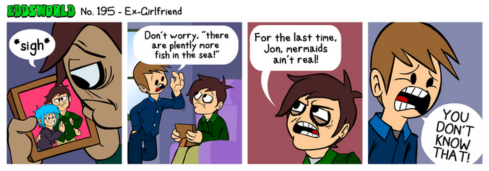EWCOMIC No. 195 - Ex-Girlfriend by eddsworld