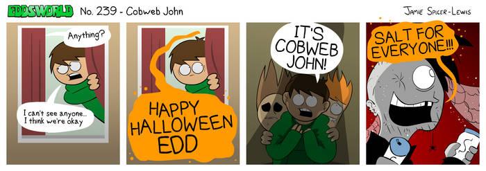 EWCOMIC No. 239 - Cobweb John by eddsworld