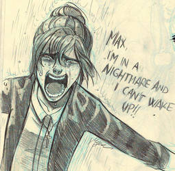 I'm In a Nightmare - Life is Strange