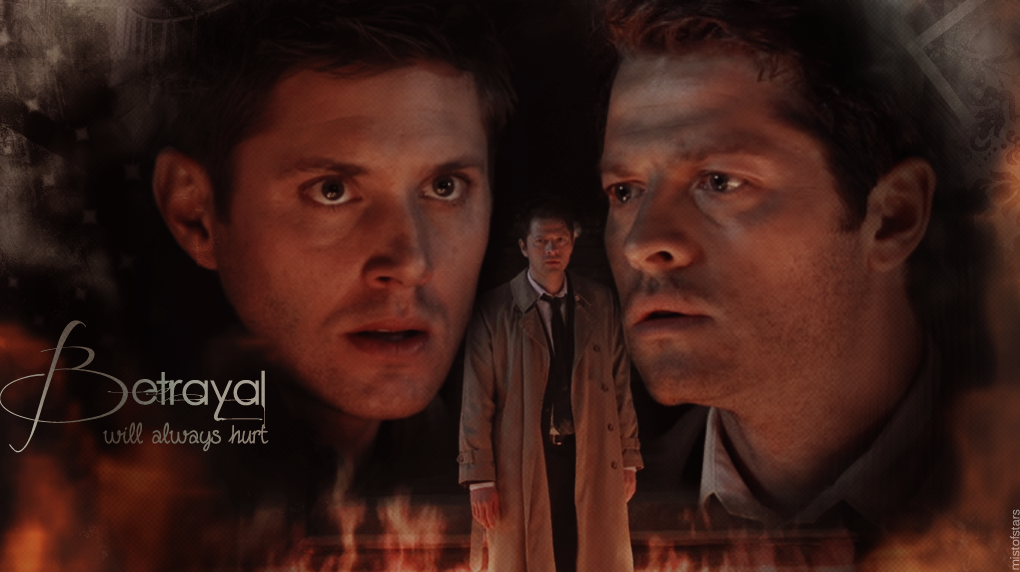 Betrayal (Destiel 6x20) by mistofstars
