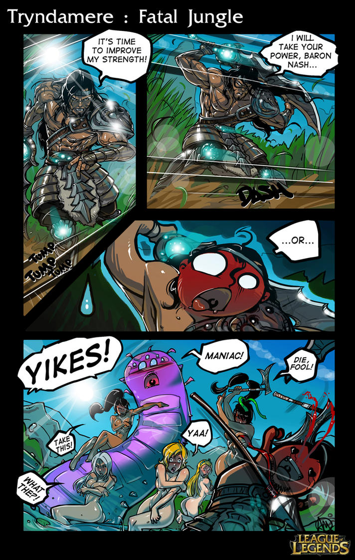 LoL Comic contest:   Tryndamere : Fatal Jungle by Ganassa