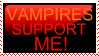 Vampires Support Me by ArrogantReality