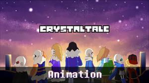 Crystaltale Season 1 Opening