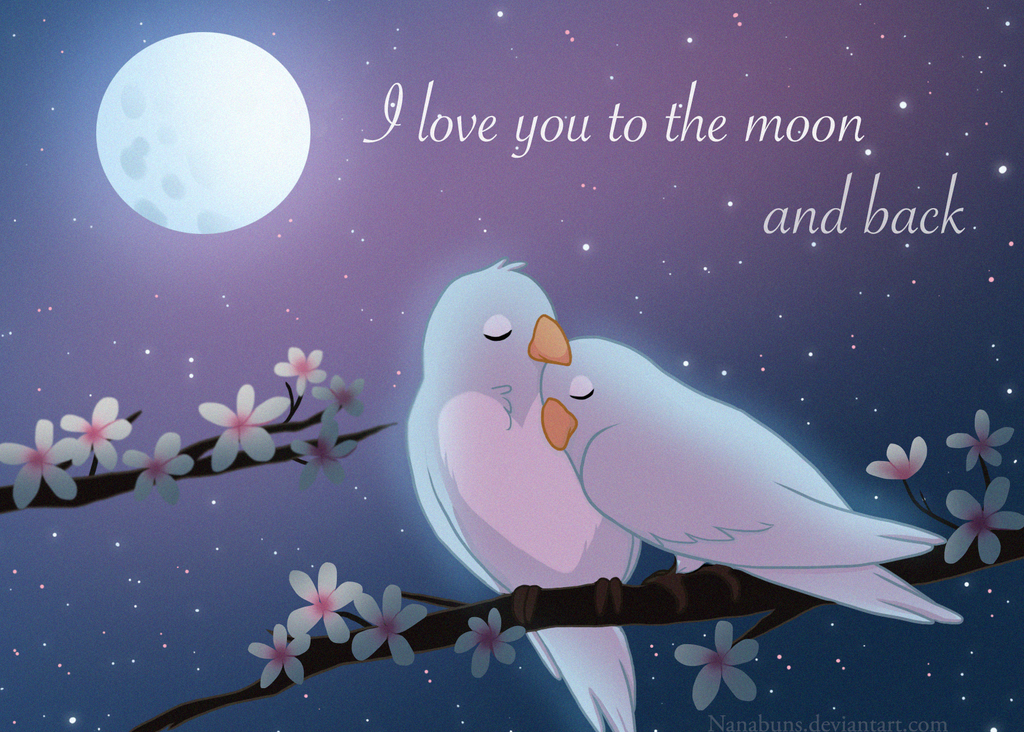 I love you to the moon and back by Nanabuns on DeviantArt