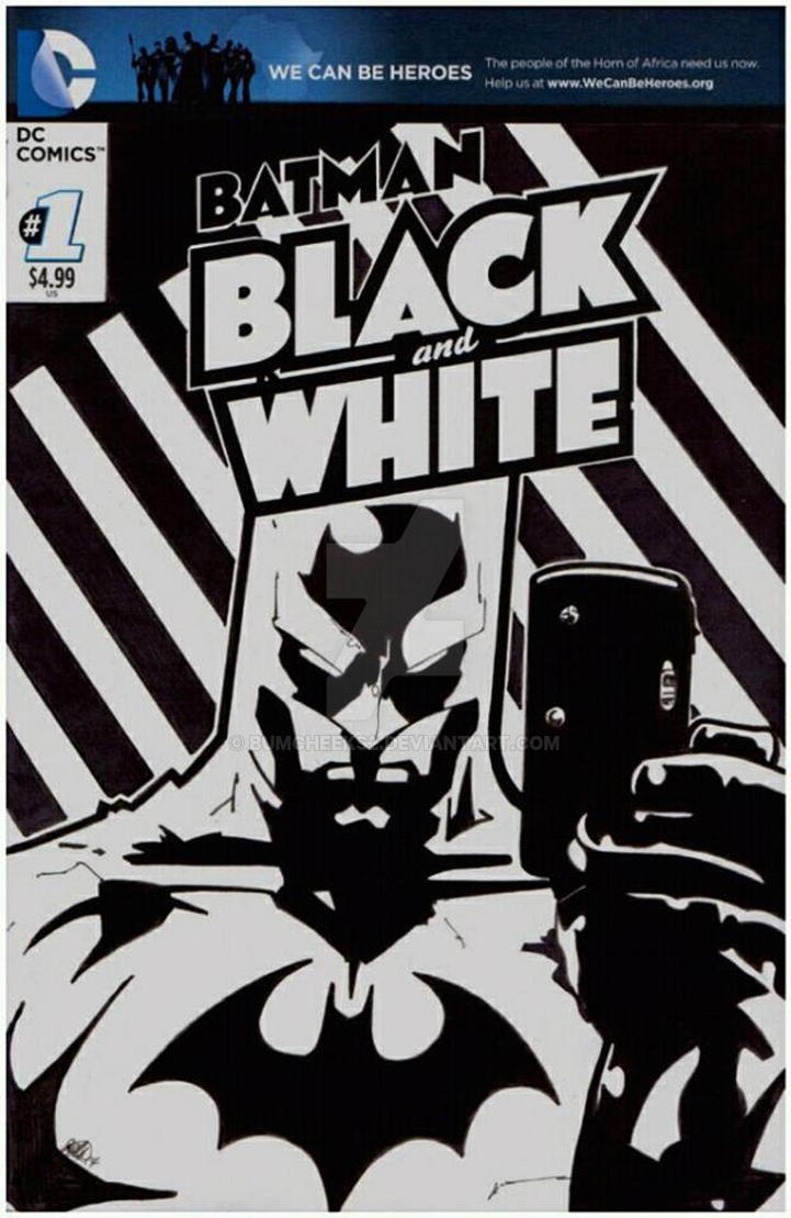 BATMAN BLACK AND WHITE BLANK VARIANT by BUMCHEEKS2