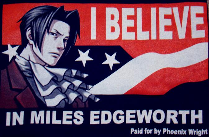I believe in Miles Edgeworth