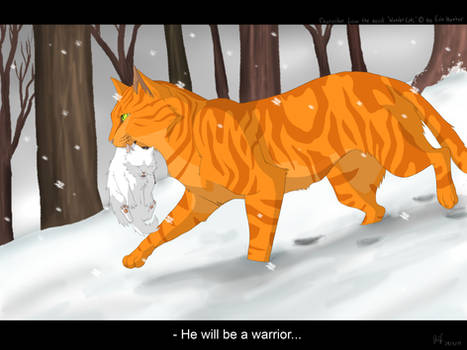 He will be a warrior