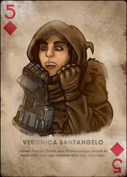 Veronica, Five of Diamonds
