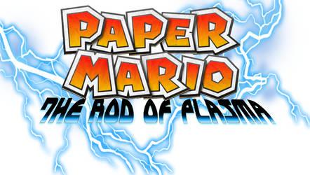 Paper Mario: The Rod of Plasma Logo by EnderLuigiMario