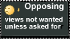 Opposing Views Not Wanted Stamp by Leeanix