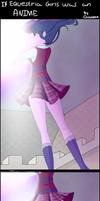 Comic: If Equestria Girls was an anime