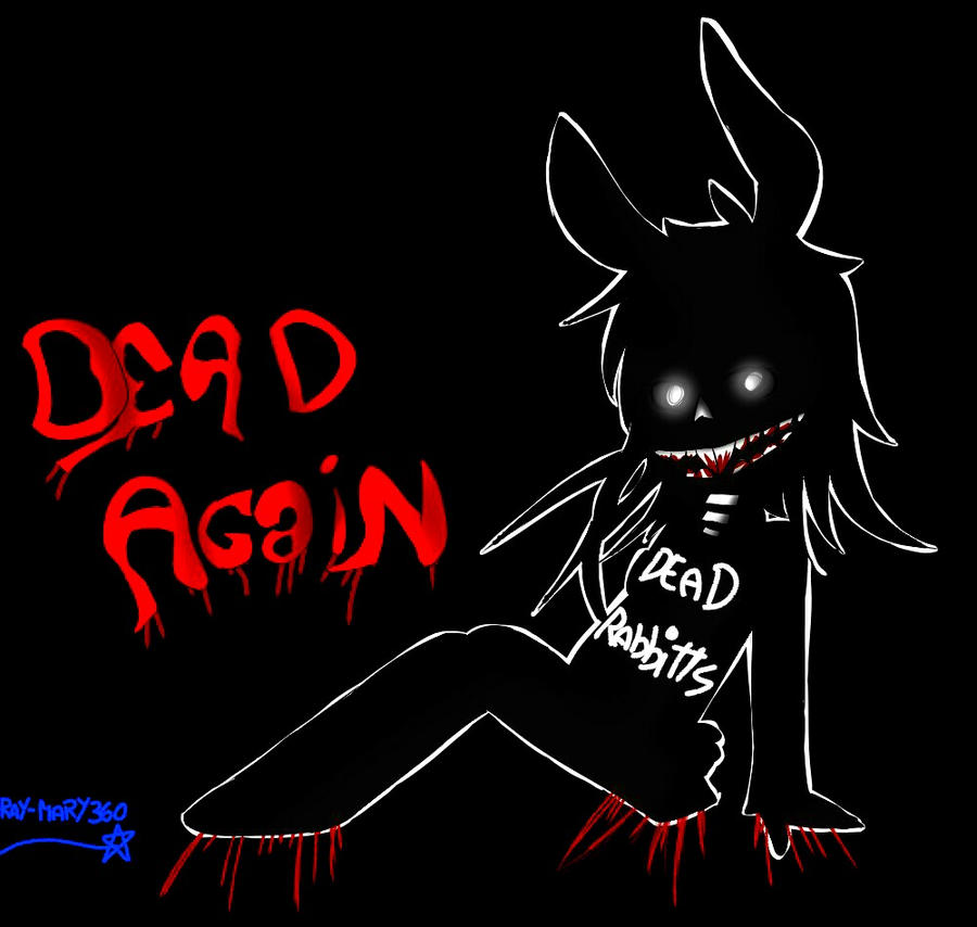 The Dead Rabbitts - Dead Again by Ray-Mary360