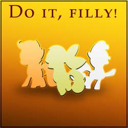 Do it, filly!