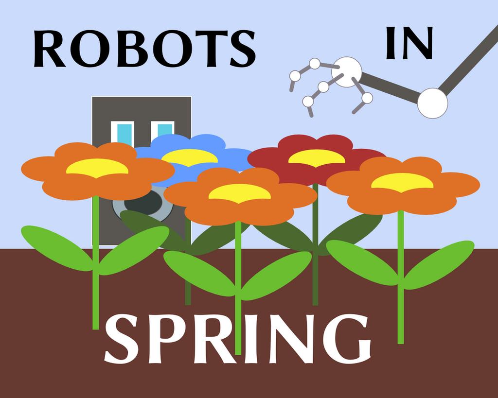 Robots in Spring by felixplesoianu