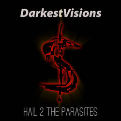 Cover Hail 2 the Parasites