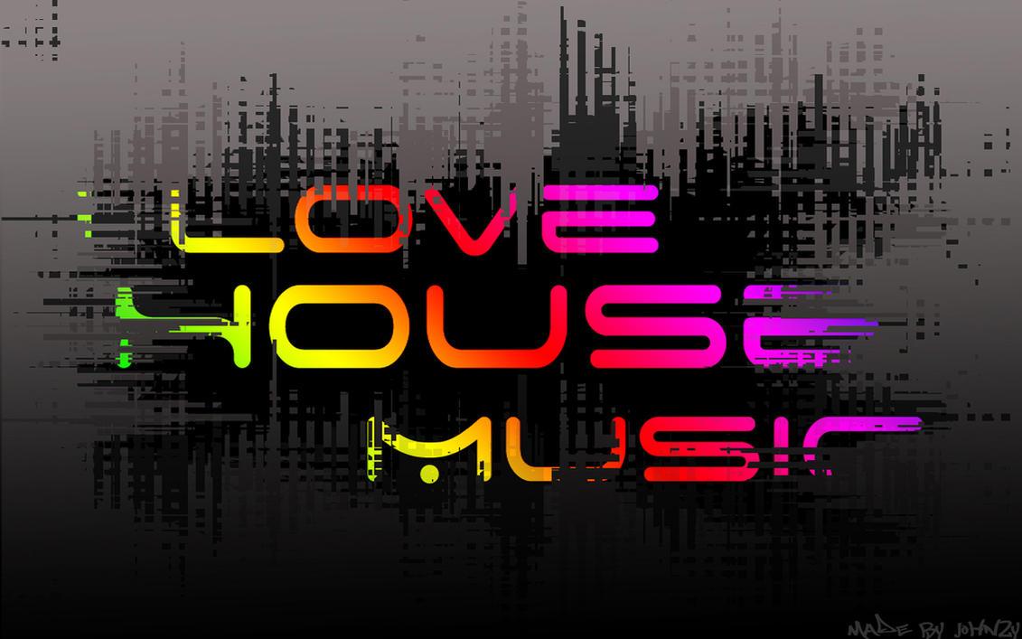 I Love House Music By John2y On DeviantArt