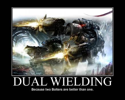 Dual Wielding