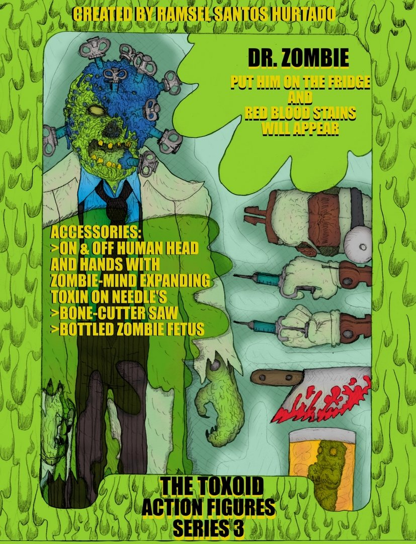 1 - DR.ZOMBIE. THE TOXOID`S ANTAGONIST.