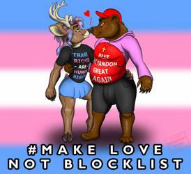 Make Love Not Blocklist 2 version SFW by smartwhitefang