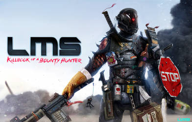 LMS: Killbook of a Bounty Hunter - 2 -
