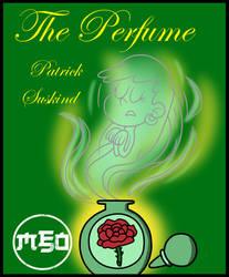Dark Books (TLH): The Perfume by MonsterFan50
